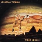 Jonathan Terrell - Color Me Lucky