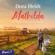 Dora Heldt - Mathilda oder Irgendwer stirbt immer
