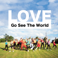 Go See The World-LOVE