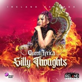 Queen Ifrica - Silly Thoughts (Radio Edit)