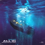 songs like All In (feat. Polo G & G Herbo)