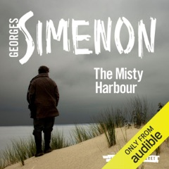 The Misty Harbour: Inspector Maigret, Book 15 (Unabridged)