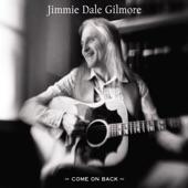 Jimmie Dale Gilmore - Saginaw, Michigan