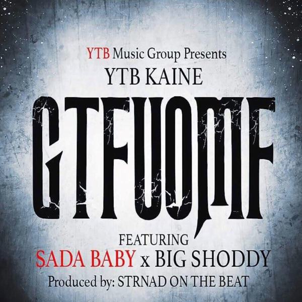 Gtfuomf (feat. Sada Baby & Big Shoddy) - Single