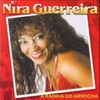 Nira Guerreira (a Rainha do Arrocha)