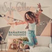 Bañarnos en Vaqueros - Sofia Ellar