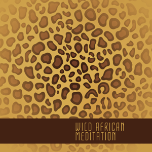 African Music Drums Collection - Wild African Meditation: Tribal Chants for Payer, Healing Meditation, Awakening and Spirituality