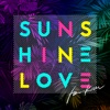 Sunshine Love - EP