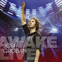 Josh Groban - Awake Live (Deluxe) artwork