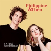 Philippine et Théo - Il a neigé sur Yesterday