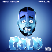 Cold (feat. Tory Lanez) - French Montana