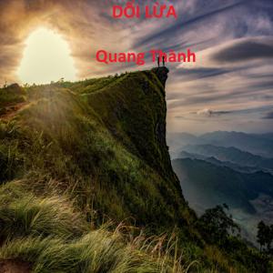 Quang Thanh - Dối Lừa