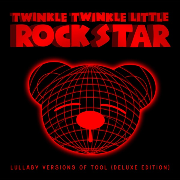 Lullaby Versions of Tool (Deluxe Edition)