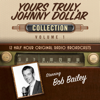 Black Eye Entertainment - Yours Truly, Johnny Dollar, Collection 1  artwork