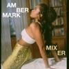 Amber Mark - Mixer