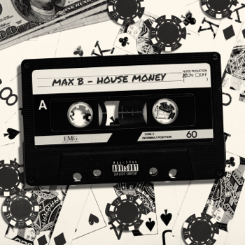 Max B House Money music review