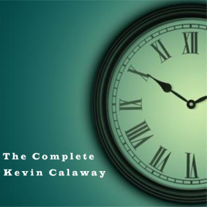 Kevin Calaway - The Complete