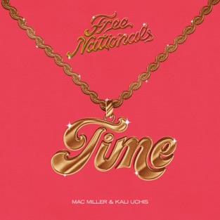 Free Nationals, Mac Miller & Kali Uchis – Time – Single [iTunes Plus AAC M4A]