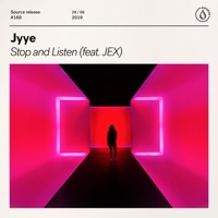 Stop and Listen - JYYE - JEX