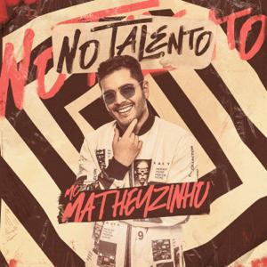 Mc Matheuzinho - No Talento
