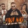 Para não by MC WM iTunes Track 1