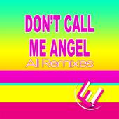Don't Call Me Angel (140 Bpm Remix) - Worfi