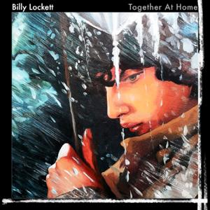 Billy Lockett - Together At Home
