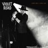 Violet Road - Come High  Come Low artwork