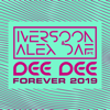 Iversoon & Alex Daf - Forever 2019 (feat. Dee Dee) [Trance Mix] portada