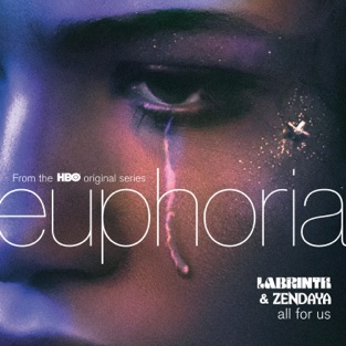 Labrinth & Zendaya - All For Us Euphoria Soundtrack m4a Download