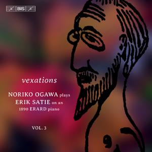 小川 典子 - Satie: Piano Music, Vol. 3