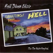 Hell Blues Choir - I Don't Wanna Grow Up
