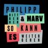Start:05:54 - Philipp Dittberner &... - So Kann Es Weitergehen