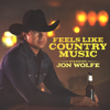 Jon Wolfe - Feels Like Country Music - EP  artwork