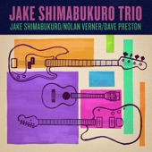 Jake Shimabukuro;Dave Preston;Nolan Verner - Morning Blue