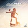 Mick Miles - Irgendwie, Irgendwo, Irgendwann (Extended Mix) artwork