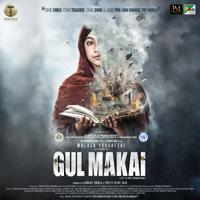 Gul Makai (Original Motion Picture Soundtrack)