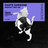 Sante Sansone - Groovy Way (Unknown7 Remix)