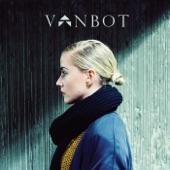 Vanbot - When My Heart Breaks