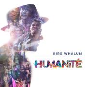Humanité - Kirk Whalum - Kirk Whalum