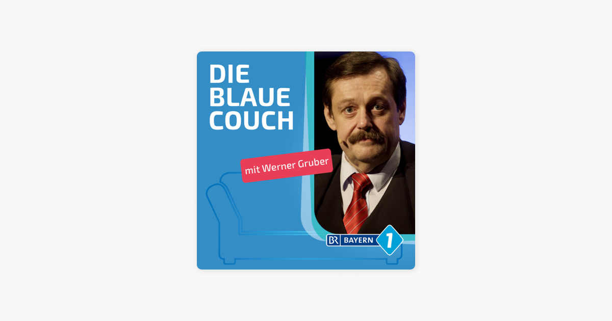 Blaue Couch Werner Gruber Physiker On Apple Podcasts