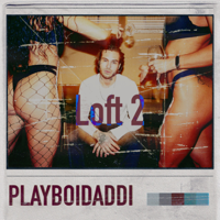 Download Mp3 Playboidaddi - LOFT 2