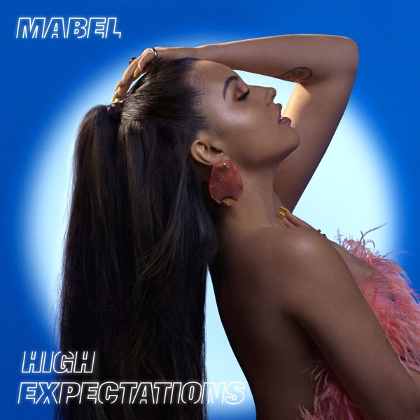Mabel - High Expectations album wiki, reviews