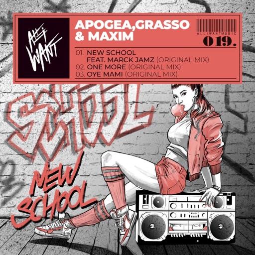 New School Ep by Grasso & Maxim & Apogea