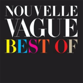 In A Manner Of Speaking Nouvelle Vague - Nouvelle Vague
