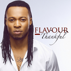 Flavour - Thankful