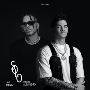 Jay Menez & Rauw Alejandro – Solo – Single [iTunes Plus AAC M4A]