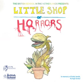 Little Shop of Horrors by The British School in the Netherlands - SSV