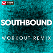 Southbound (Extended Workout Remix) - Power Music Workout - Power Music Workout