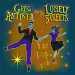 Greg Antista and the Lonely Streets - Carmelita